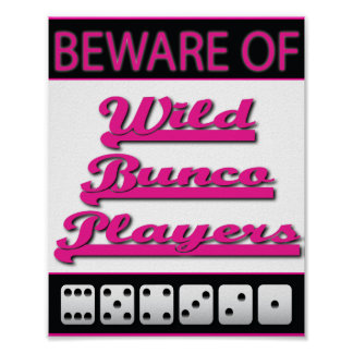 beware of wild bunco players poster
