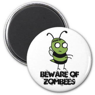 Beware of Zombees Magnet