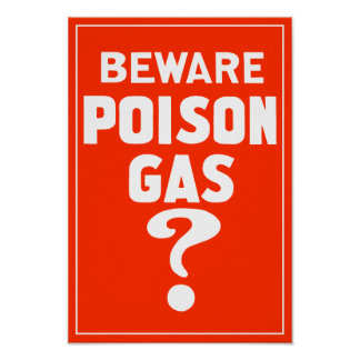 Beware Poison Gas? - WW1 Poster
