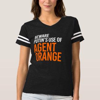 BEWARE PUTIN'S USE OF AGENT ORANGE - - white - T-Shirt