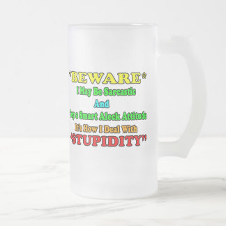 Beware Sarcastic Frosted Glass Mug