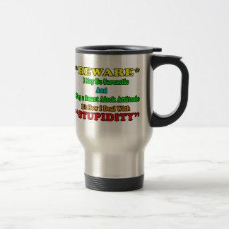 Beware Sarcastic Mug