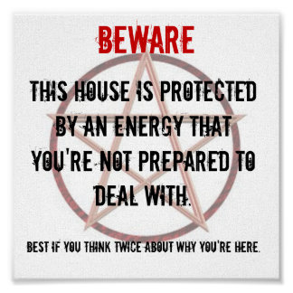 BEWARE Sign For Property Owners Poster