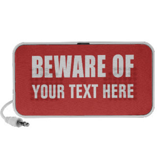 Beware Sign With Your Text Speaker System
