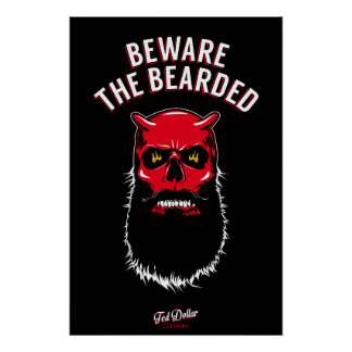 Beware the Bearded Poster