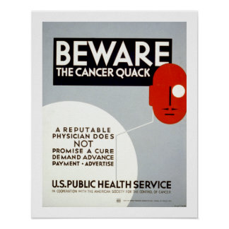 Beware The Cancer Quack (border) Poster