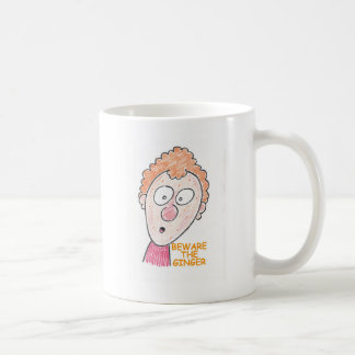 Beware the ginger coffee mug