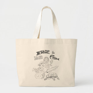 Beware the hard fish large tote bag