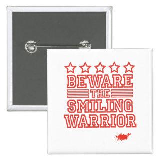 Beware the Smiling Warrior 15 Cm Square Badge