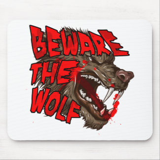 Beware The Wolf Mouse Pad