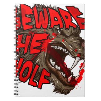 Beware The Wolf Notebooks