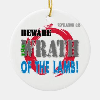 Beware the Wrath of the Lamb! Round Ceramic Decoration
