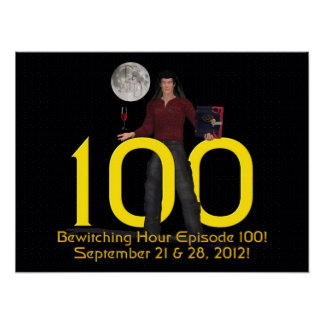 Bewitching Hour 100 Poster