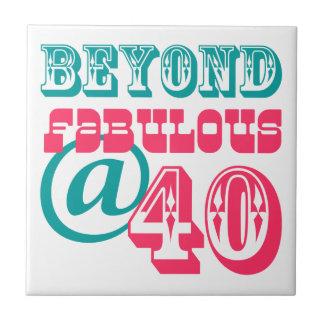 Beyond Fabulous 40th Birthday Tile Trivet