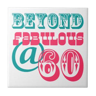 Beyond Fabulous 60th Birthday Tile Trivet