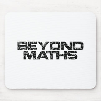 Beyond Maths Mouse Pad