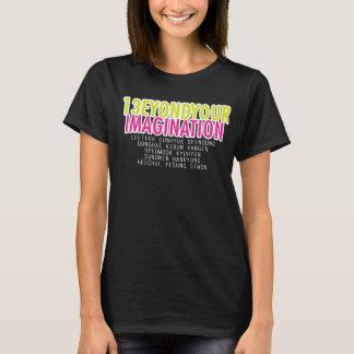 Beyond Your Imagination T-Shirt