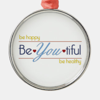 BeYoutiful Metal Ornament