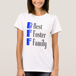 BFF - Best Foster Family T-Shirt