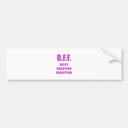 BFF Best Friends Forever Bumper Stickers