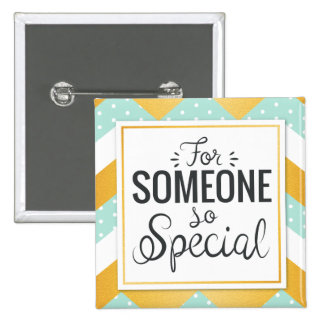 BFF someone so special happy gold minty chevron 15 Cm Square Badge