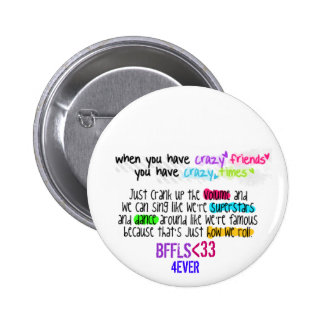BFFL Quotes 1 ~Button 6 Cm Round Badge