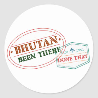 Bhutan Been There Done That Classic Round Sticker