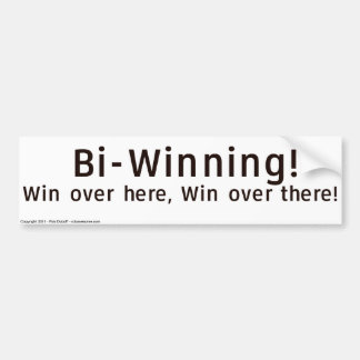 Bi-Winning Bumper Sticker