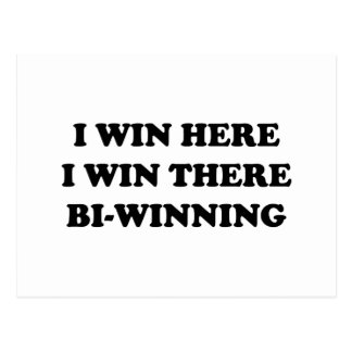 BI-WINNING! I Win Here, I Win There! Postcard