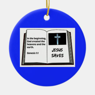 "Bible ""Jesus Saves"" Series: Genesis 1:1 Ceramic Ornament"
