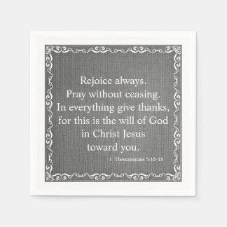 Bible Scripture Blessing - 1 Thessalonians 5:16-18 Disposable Serviette