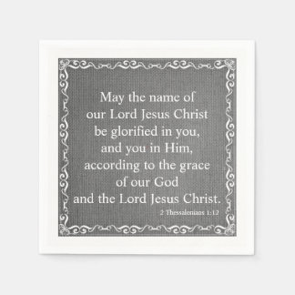 Bible Scripture Blessing - 2 Thessalonians 1:12 Disposable Serviette