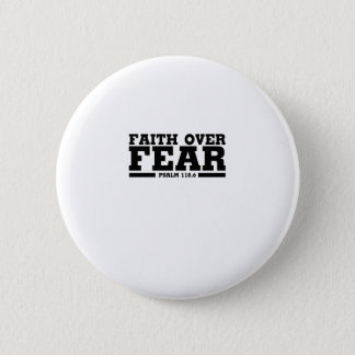 Bible Verse Christian Jesus Faith Over Fear Psalm 6 Cm Round Badge