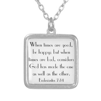 bible verse Ecclesiastes 7:14 necklace