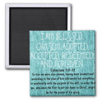 bible verse encouragement Ephesians 1:11-12 Square Magnet