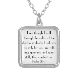 bible verse encouragement Psalm 23:4 Silver Plated Necklace