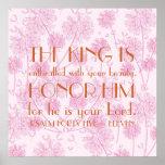 bible verse encouragement reminder Psalm 45:11 Poster
