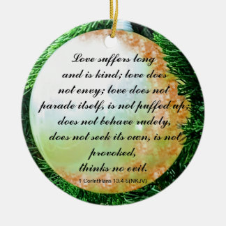 Bible verse for Love in General Round Ceramic Decoration