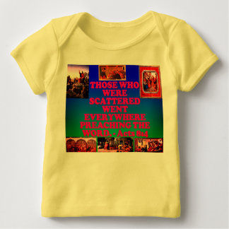 Bible verse from Acts 8:4. Baby T-Shirt