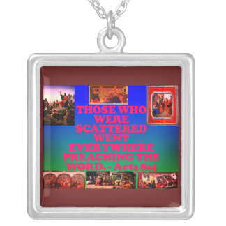 Bible verse from Acts 8:4. Silver Plated Necklace