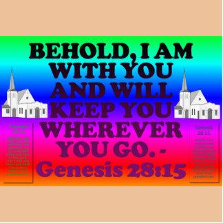Bible verse from Genesis 28:15. Standing Photo Sculpture