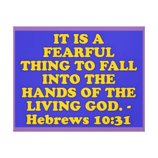 Bible verse from Hebrews 10:31. Canvas Print
