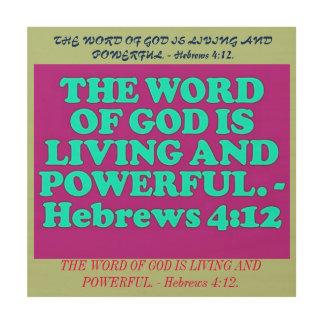 Bible verse from Hebrews 4:12. Wood Print