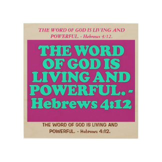 Bible verse from Hebrews 4:12. Wood Prints