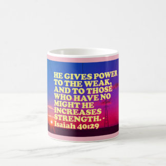 Bible verse from Isaiah 40:29. Coffee Mug