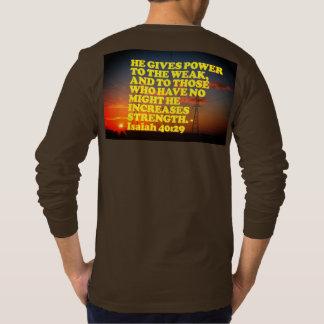 Bible verse from Isaiah 40:29. T-Shirt