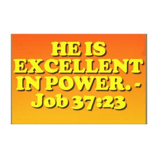 Bible verse from Job 37:23. Canvas Print