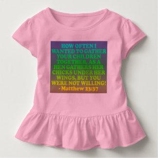 Bible verse from Matthew 23:37. Toddler T-Shirt