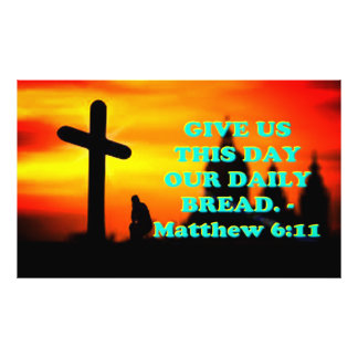 Bible verse from Matthew 6:11. Photo Print