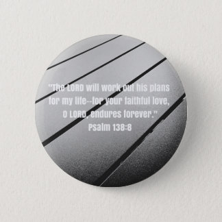 Bible Verse from Psalm 138 6 Cm Round Badge